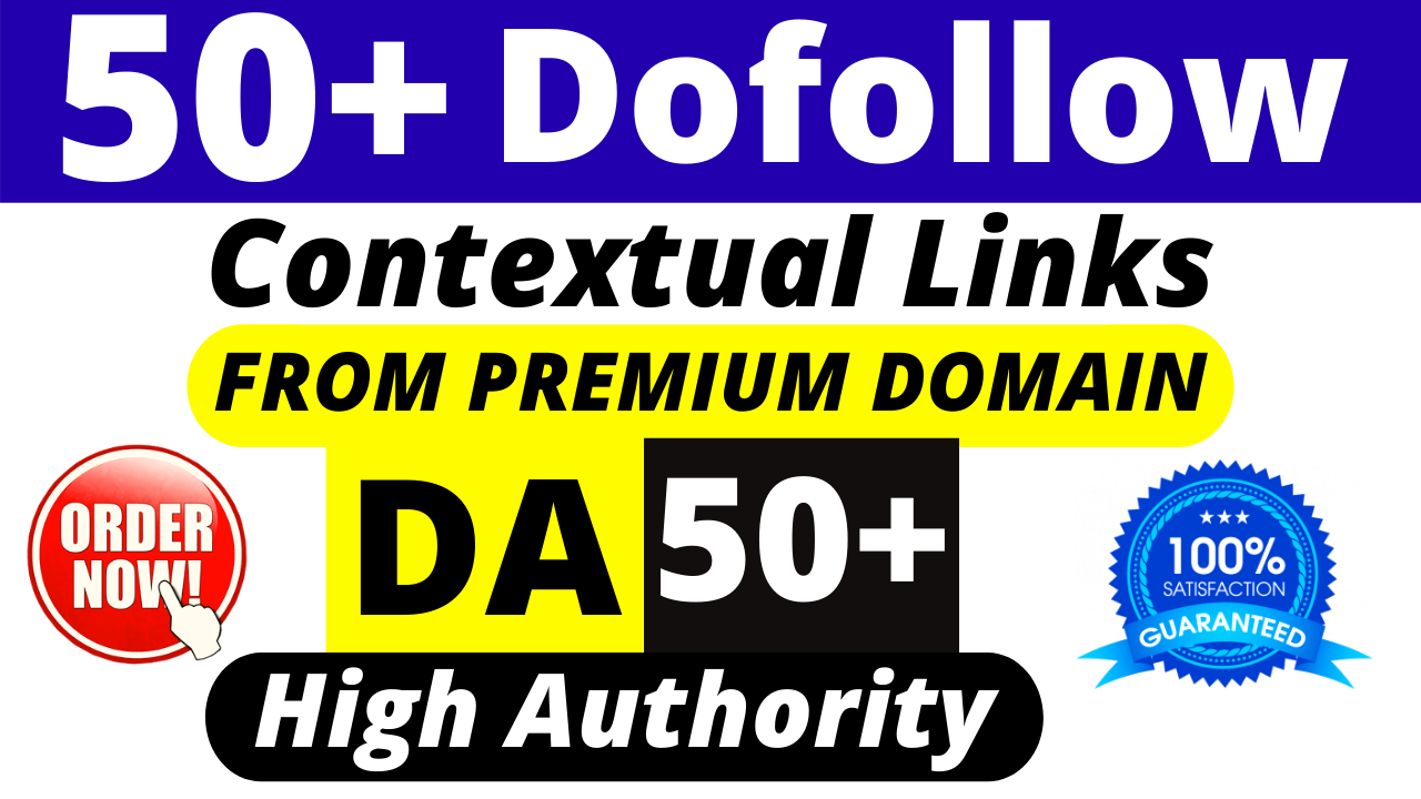 50+ SEO Dofollow Contextual Link Building Permanent Backlinks DA 50+ Manually Created
