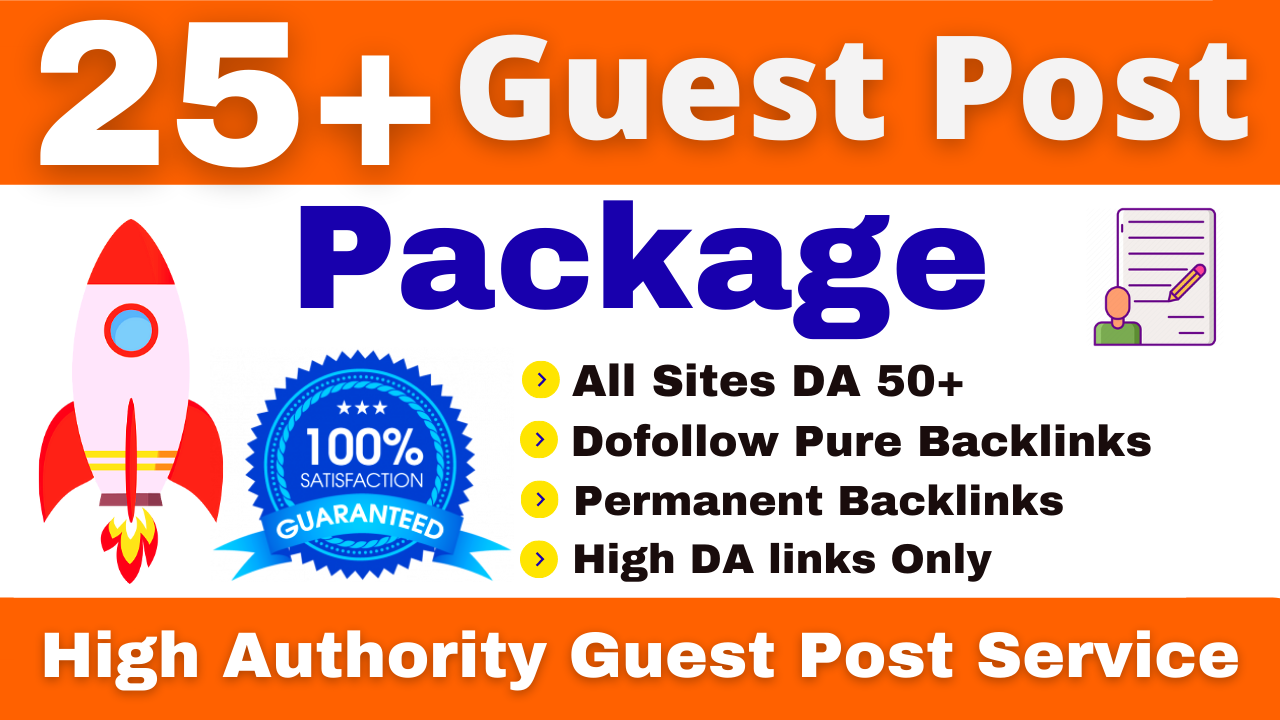 I Will Write and Publish 25 plus High Quality SEO Guest Posting Package & Backlinks