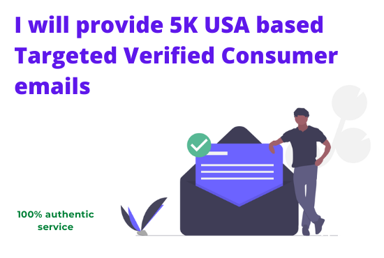 I will provide 5K USA based targeted verified consumer emails