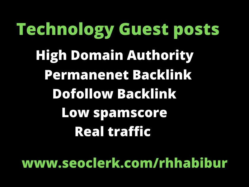 High quality technology guest post on high authority technology blog,  permanent dofollow backlinks