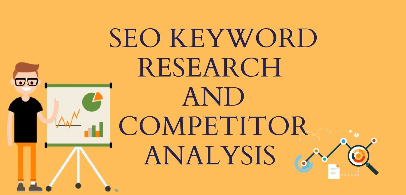 I will do proficient SEO keyword research and competitor analysis