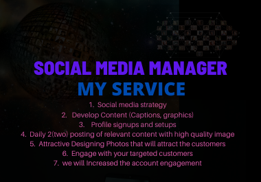 I will be your social media manager and Virtual Assistant