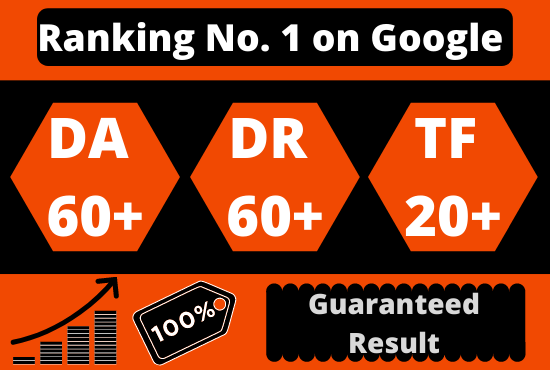 I will increase DR Domain Rating 50+, DA Domain Authority 50+, Trust Flow 20+
