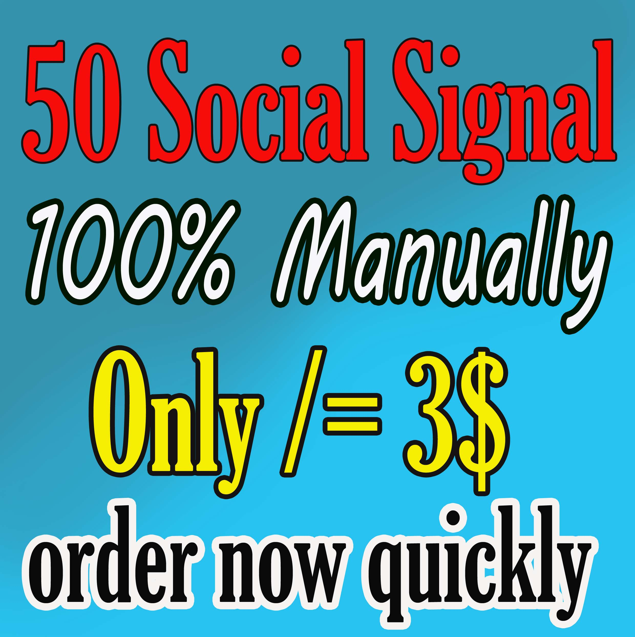 I will do 50 social signals on Facebook,  Twitter