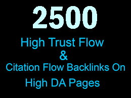 I will create 2500 high trust flow and citation flow backlinks for you on high DA