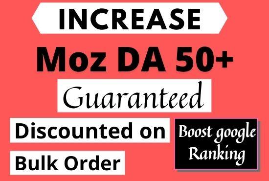 I will increase moz domain authority increase moz da 50 plus.