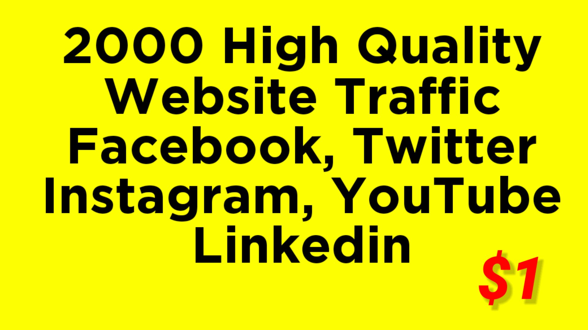 Real HQ 2000 + human worldwide website traffic