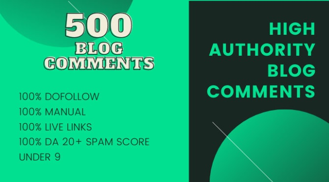 I will do manually Create 500 high quality do-follow blog comments with high authority backlinks