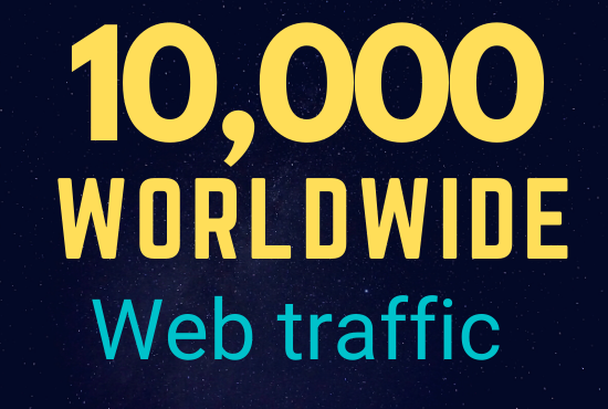 10,000+ Worldwide web traffic low bounce rate and google analytics traceable