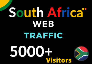 5000+ South Africa TARGETED low bounce and long visit Human traffic to Your Website