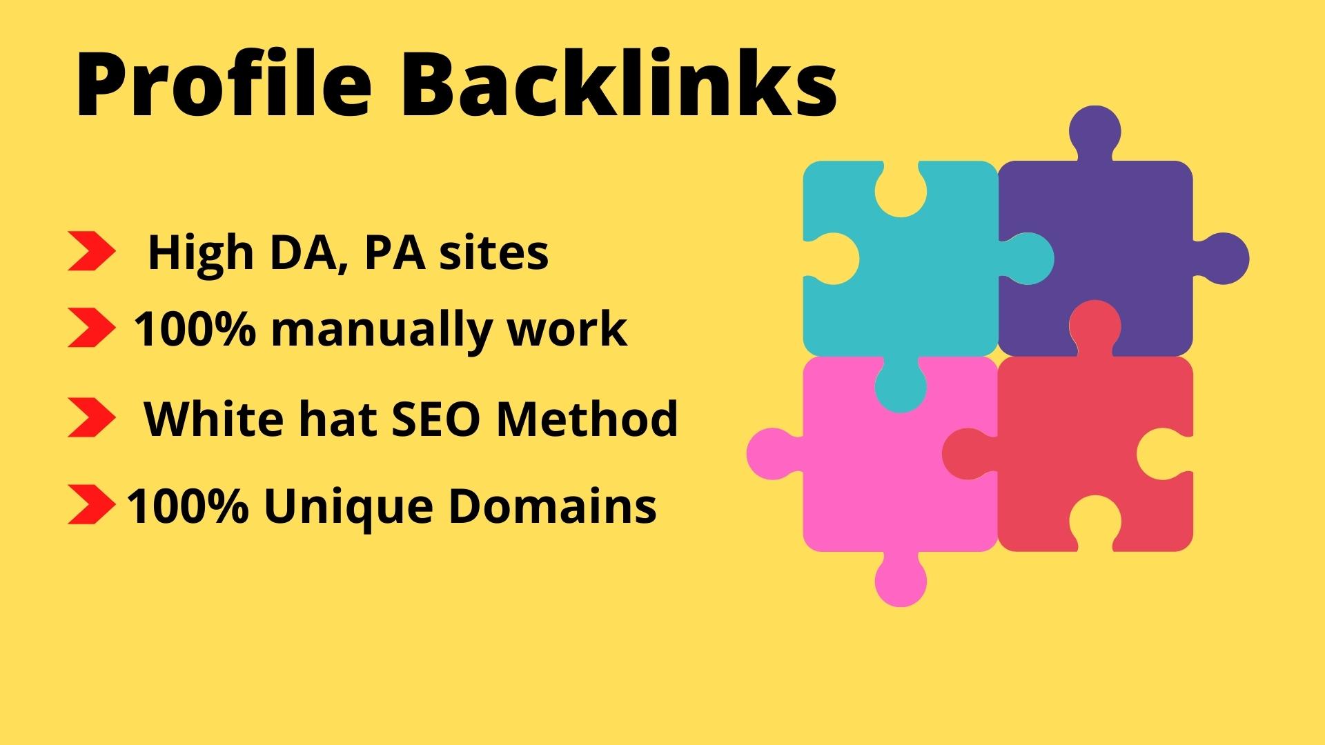 I will create 60 high DA,  PA do follow profile backlinks manually