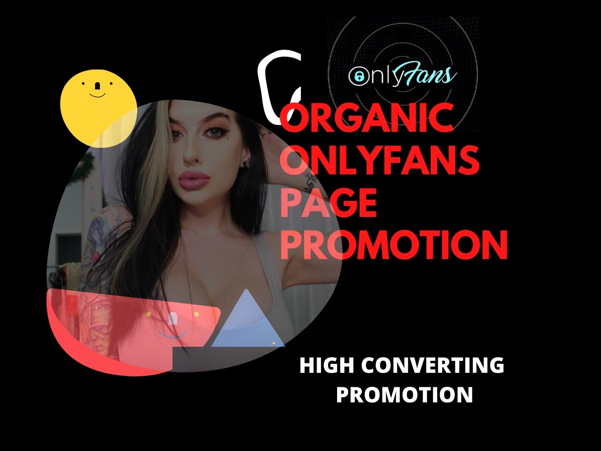 I will organically promote your Onlyfans link to millions of right audiences.