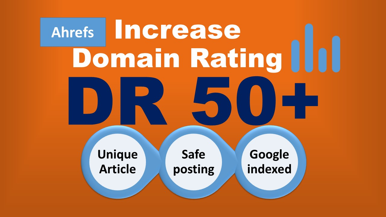 i will increase your site's DR 50 plus with high dr backlinks