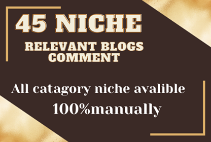 do 45 niche relevant blog comment high quality backlanks