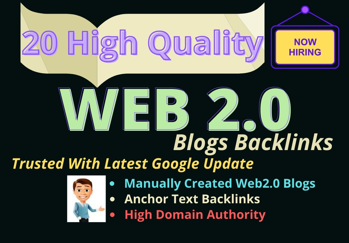 2021 Latest google algorithm for 20 HQ Web2.0 dofollow backlinks