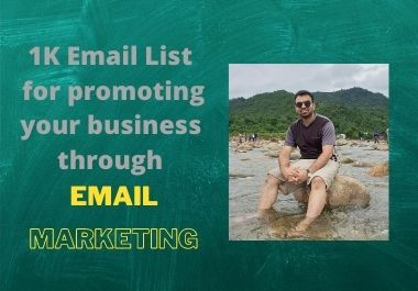 I will provide 1K for promoting your business or brand through Email Marketing