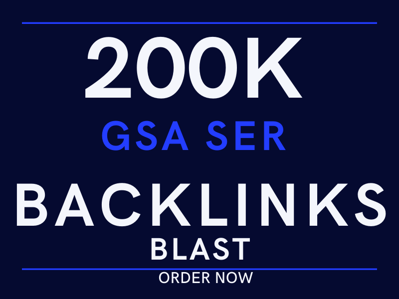 do 200k GSA ser backlinks blast for offpage SEO ranking