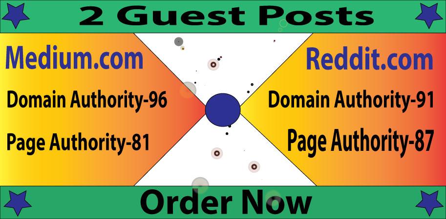 Write and Publish 2 Guest Posts High Quality High DA Site With Medium. com And Reddit. com
