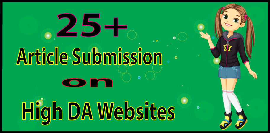I Will Provide 25+ High Quality Article Submission SEO Backlinks