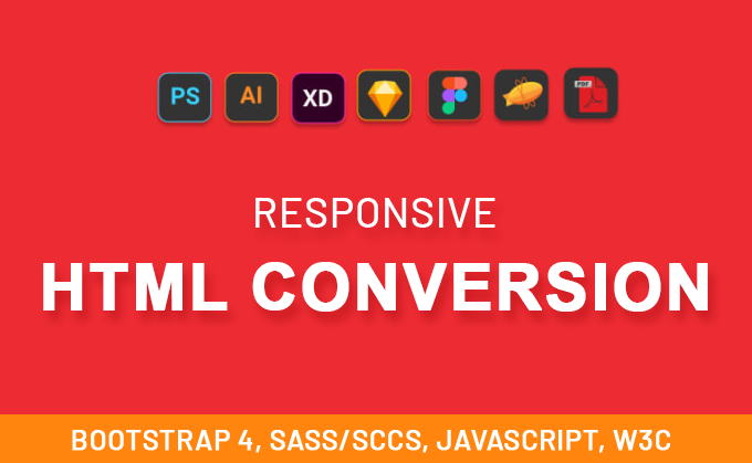 I will convert psd to html,  figma to html,  sketch to html with Bootstrap Sass