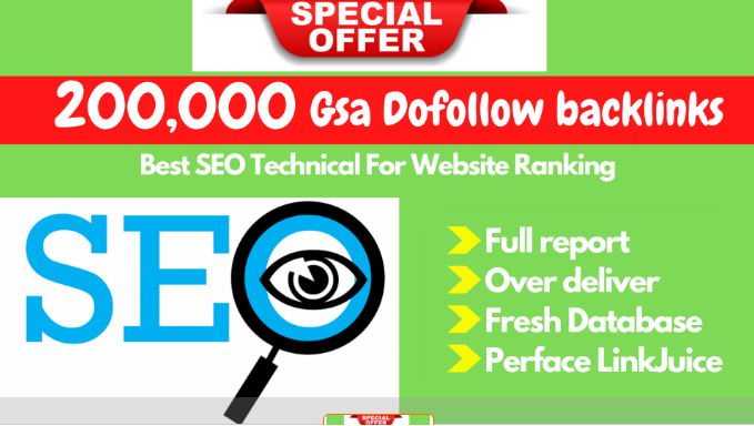 Exclusive 2021 Powerful 200,000 GSA Dofollow Tire-2 Google Indexing backlinks