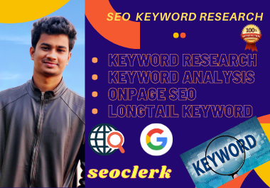 I will provide you the best SEO Keyword Research for your niche