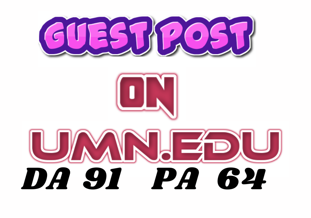 Guest Post On UMN. EDU High DA PA Site