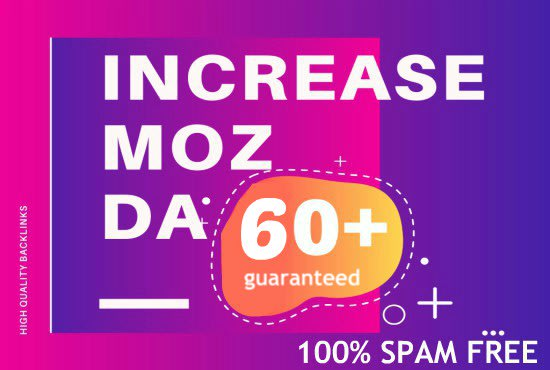 I will increase domain authority moz da with high authority backlinks