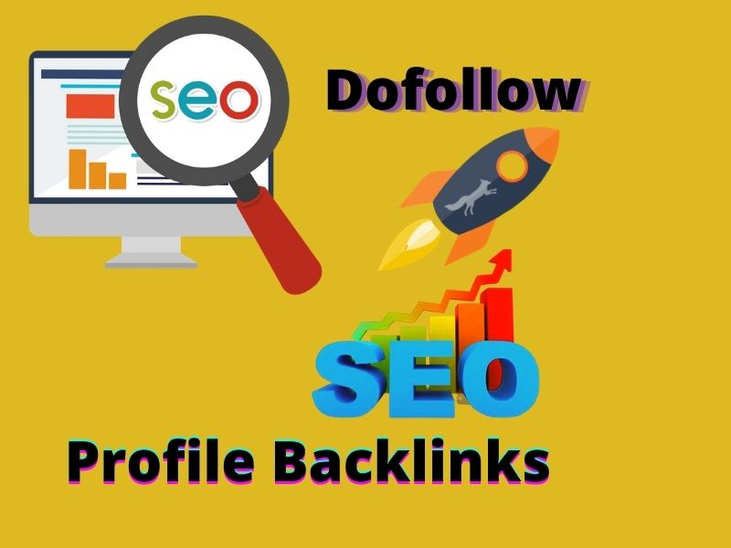Create 49+ High authorithy dofollow profile SEO backlink