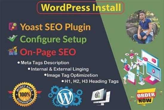 Wordpress install, Configure setup, yoast SEO Plugin and on page optimization