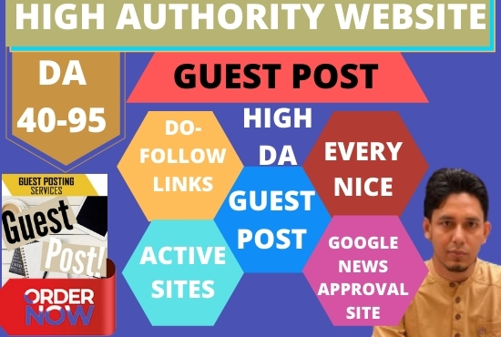 publish guest post high DA up to 95 with Dofollow Permanent link