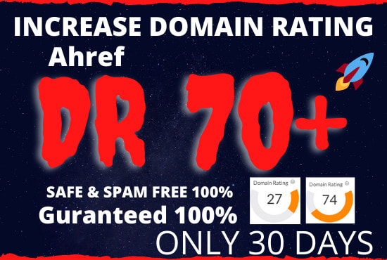 I will increase domain rating ahrefs DR 50 to 60