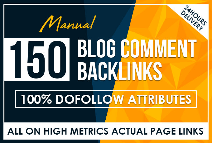 Add 150 manual dofollow blog comment backlinks high tf cf da pa