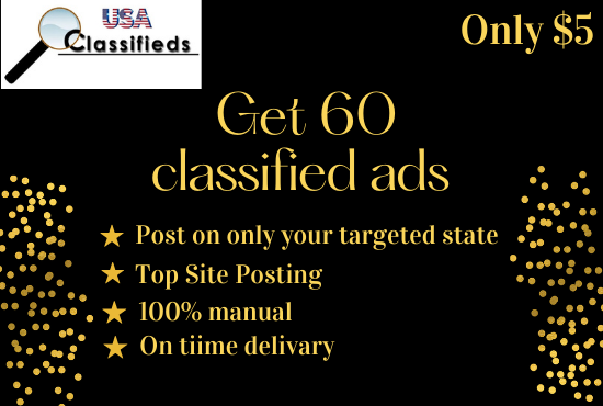 I will post 30+ classified ads on top USA and UK sites manually