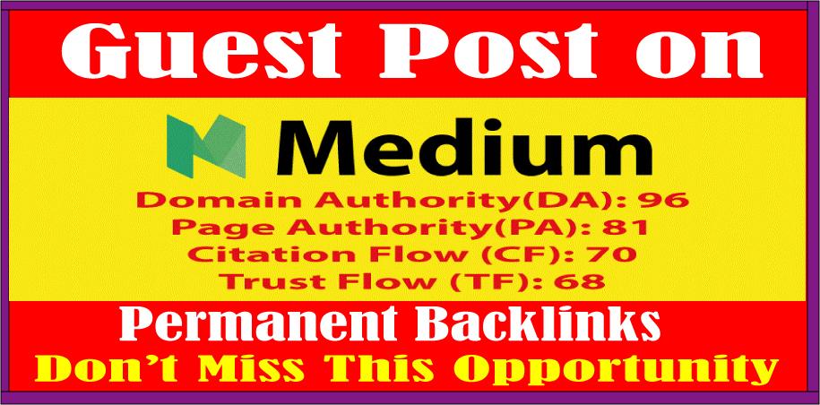 Write & Publish Guest Posts on Medium High DA 95+ Permanent Backlinks