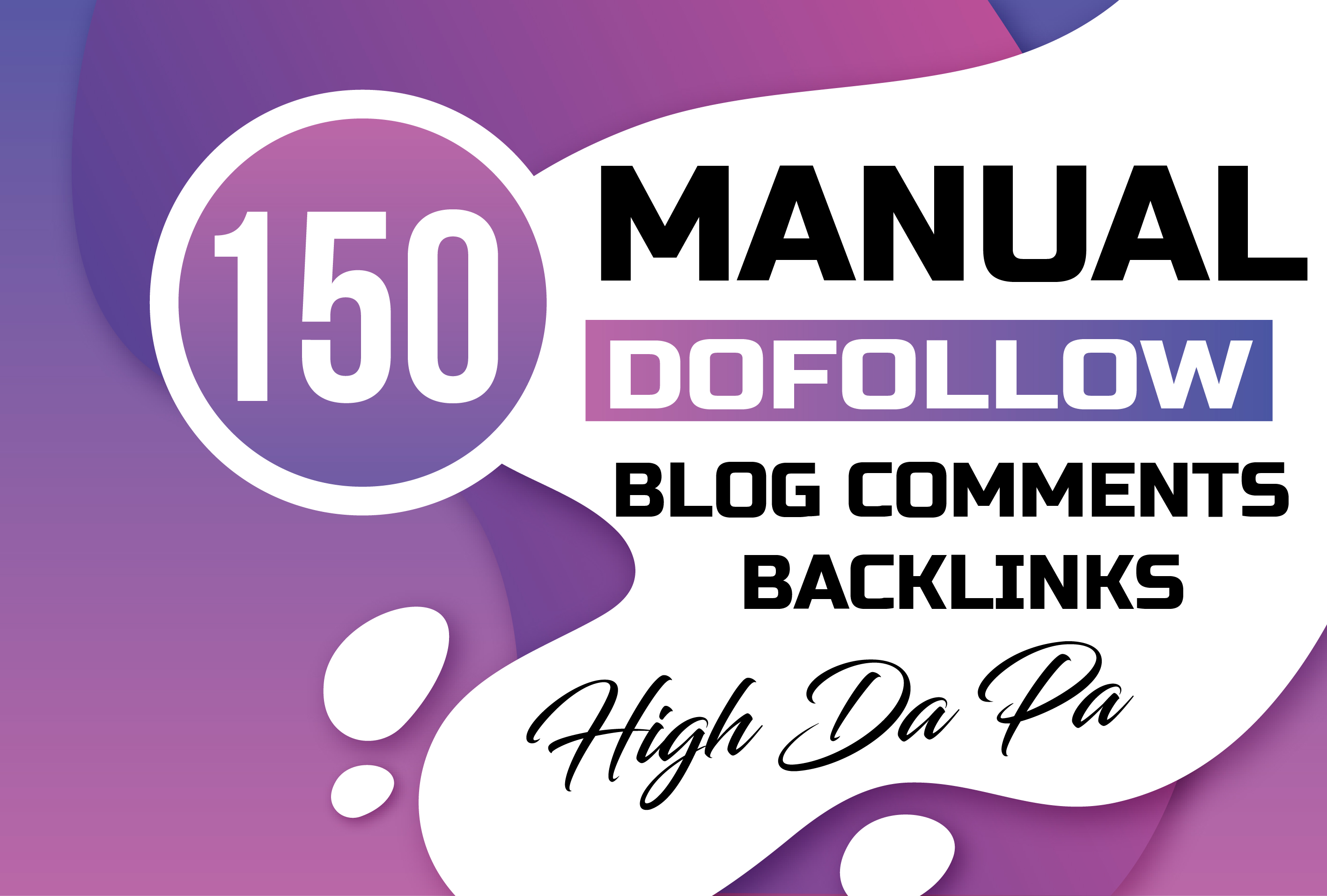 Skyrocket Your Website Ranking With Manually 150 Dofollow Blog Comments Backlinks
