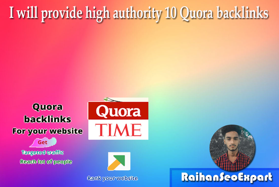 I will provide high authority 10 Quora Backlinks