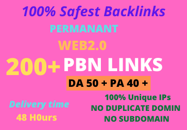 DA 50+ PA 40+ PR6-10 Web2.0 200 Pbn Backlink in 100 dofollow in unique site