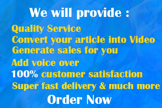 I will convert your article or blog post into amazing video