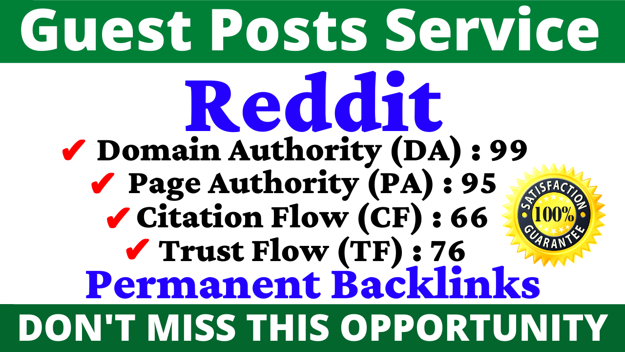Write And Publish A Guest Post On Reddit DA 99, PA 95 CF TF 60 Plus With Index Guaranteed