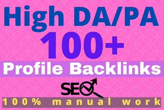 I Will Create Manually Top Quality 100+ High Profile Backlinks