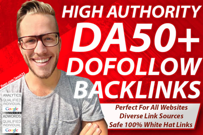 I will high quality dofollow SEO backlinks da 50 plus authority white hat link building