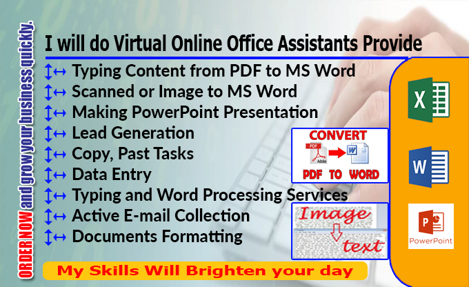 I will do Online Office Assistants Top Quality Virtual Assistant Service Provider.