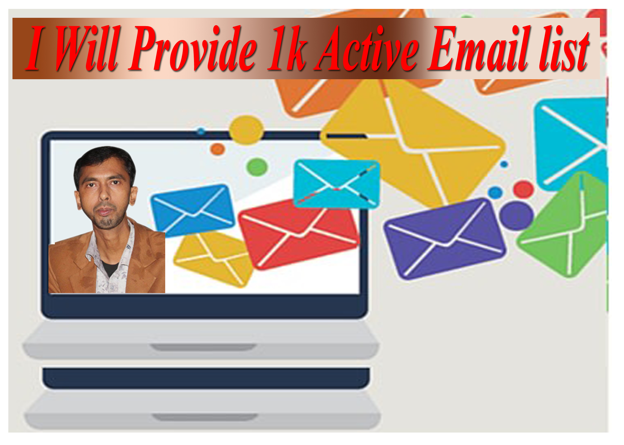 I will provide 1000+ active email list for your business