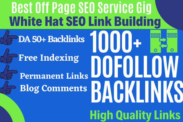 I will create 1000+ white hat seo dofollow backlinks,  manually link building