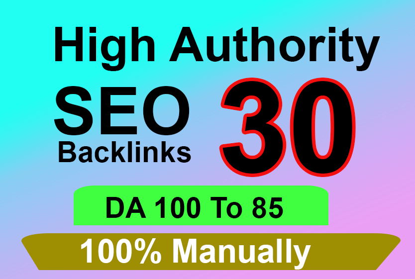 30 PR9 DA 85+ Safe SEO High Authority Backlinks