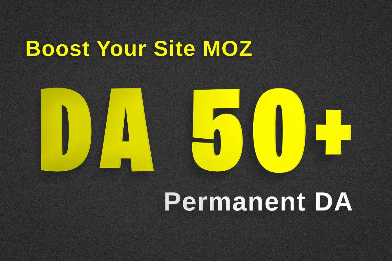 Increase Moz DA50+ and PA 30+ in 12 days Permanent MOZ DA Service Google Update Safe No Spam