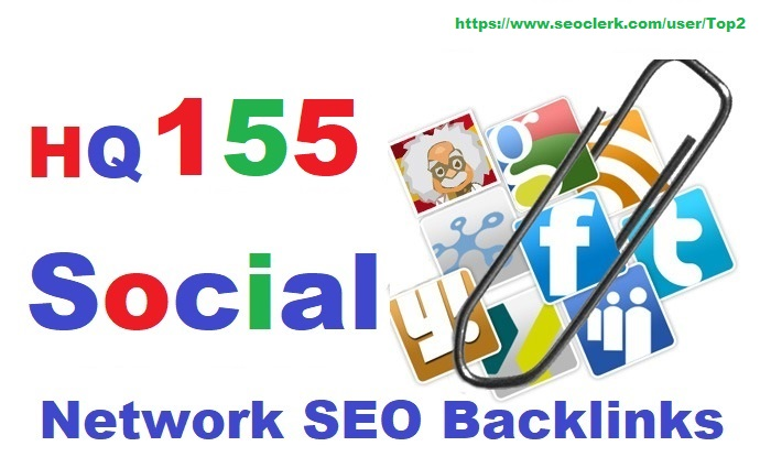 High Authority 155 Social Network SEO Backlinks