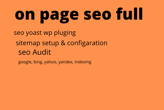on page seo full service yoast,  google,  yahoo,  bing indexing