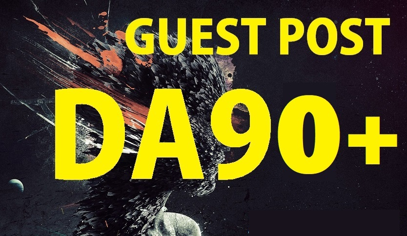High Authority 5 Guest Post On Da90+ Sites